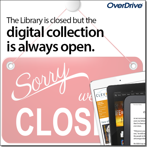 Libray is closed but the digital collection is always open