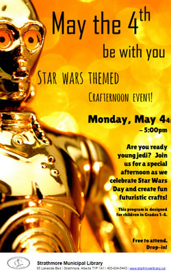 May The Fourth Be With You flyer from Strathmore Municipal Library